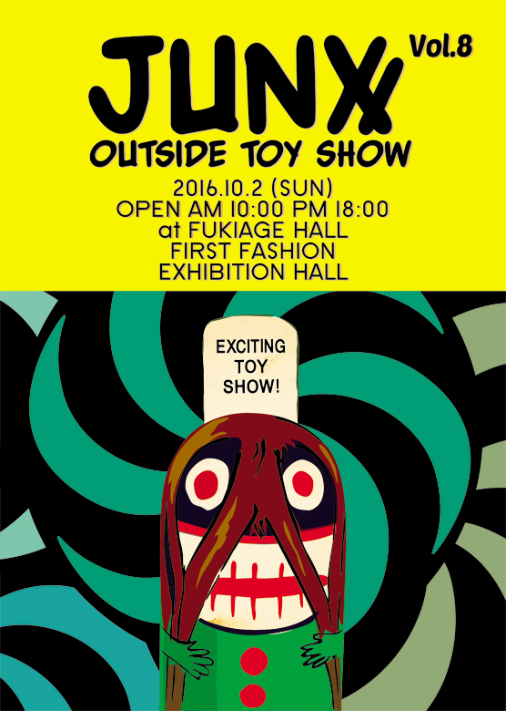 JUNX OUTSIDE TOY SHOW